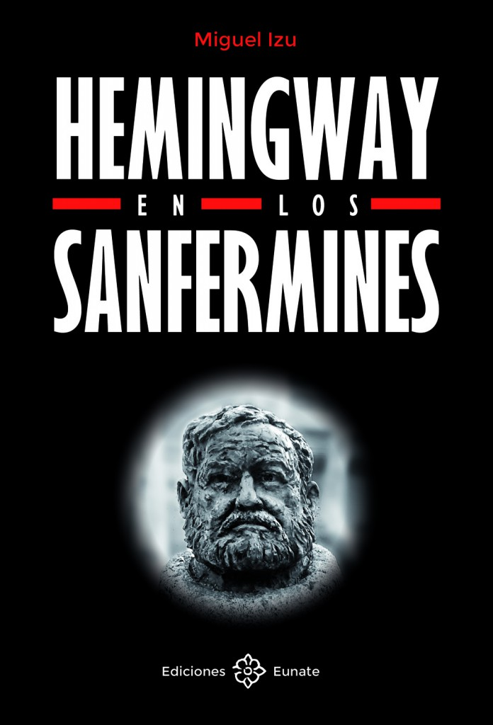 Hemingway-en-los-sanfermines-Miguel-Izu
